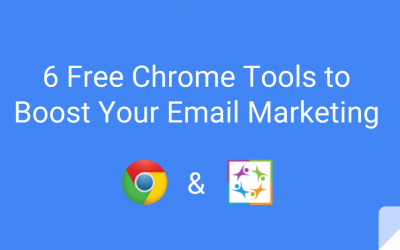 6 Free Chrome Tools to Boost Your Email Marketing